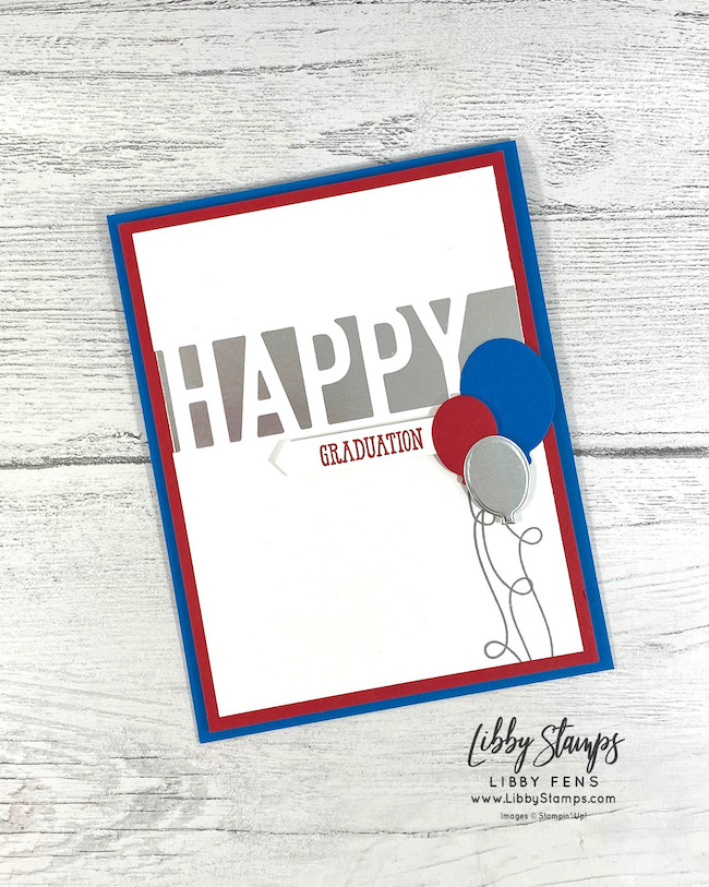 libbystamps, Stampin' Up!, So Much Happy, Well Said, Happy Dies, Classic LabelPunch, Graduation Card, AHSC, Atlantic Hearts Sketch Challenge