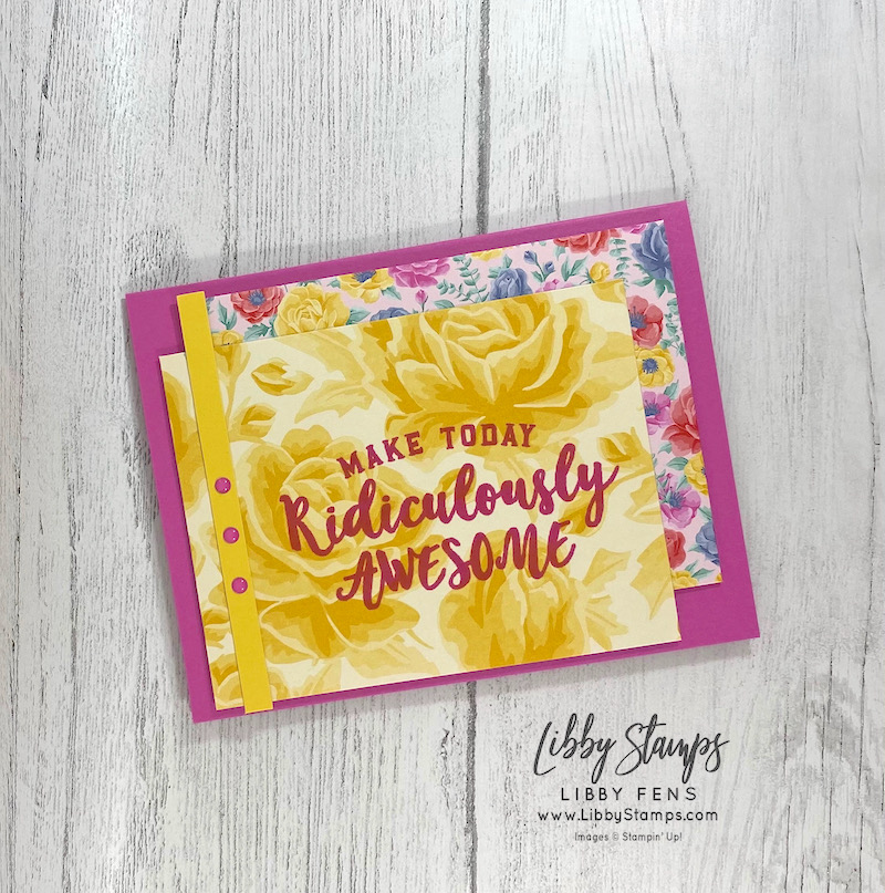 libbystamps, Stampin' Up!, Ridiculously Awesome, Flowers For Every Season DSP, 2020-2022 In Color Enamel Dots, CCMC, Create with Connie and Mary