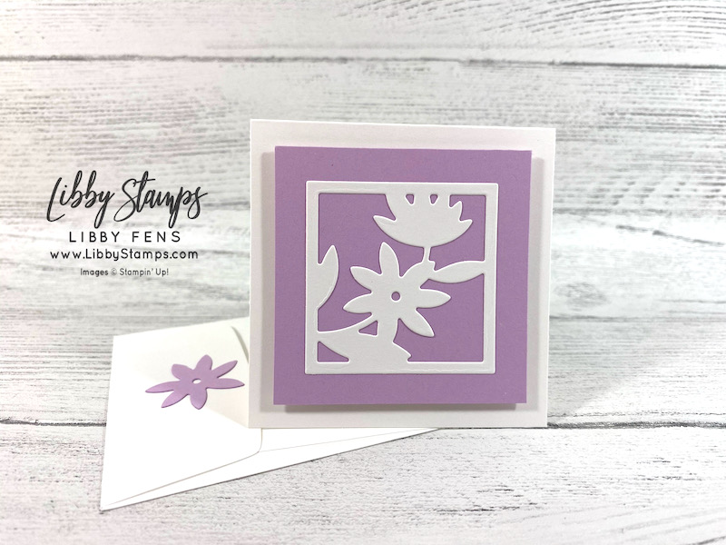"""libbystamps, Stampin' Up, All Squared Away, All Squared Away Bundle, Floral Squares Dies, Tasteful Labels Dies, 3 1/8"""" x 3 1/8"""" Acetate Card Boxes, 2021-2023 In Colors, BFBH, Blogging Friends Blog Hop"""