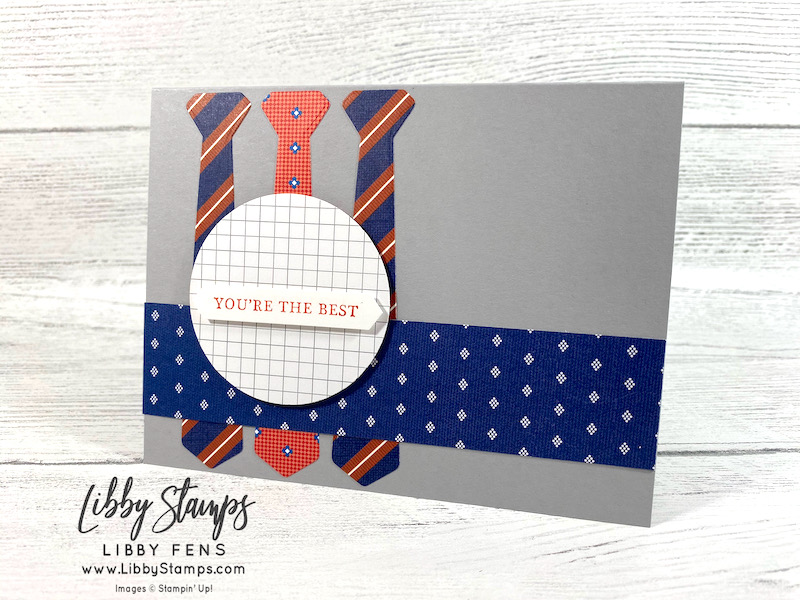"""libbystamps, Stampin' Up, Handsomely Suited, Handsomely Suited Bundle, Suit & Ties Dies, Well Suited DSP, 2 1/4"""" Circle Punch, Classic LabelPunch, TSOT, Try Stampin' on Tuesday"""