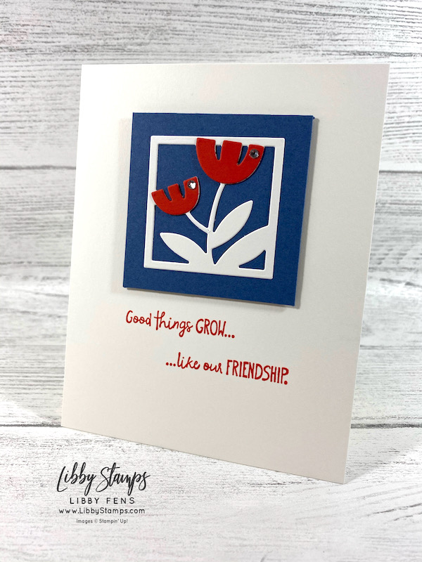 libbystamps, Stampin' Up, All Squared Away, Floral Square Dies, All Squared Away Bundle, Stamparatus, Rhinestone Basic Jewels, We Create Blog Hop, We Create, friendship