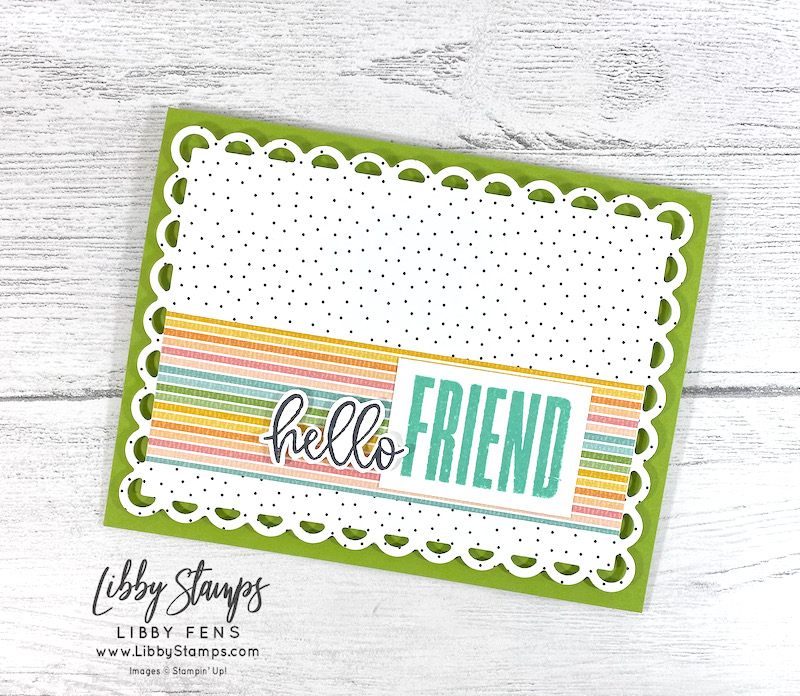 libbystamps, Stampin' Up, Biggest Wish, Scalloped Contour Dies, Pattern Play, Ink Stamp Share Blog Hop