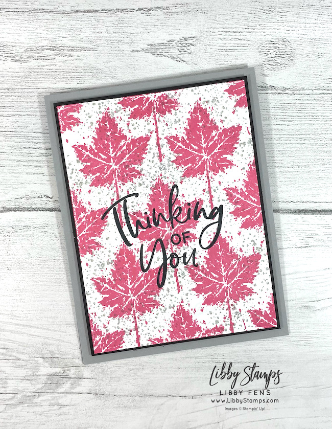 libbystamps, Stampin' Up, Thinking Thanks & Peace, Gorgeous Leaves, Stamparatus, CCMC, Create with Connie and Mary, Create with Connie and Mary Challenges, Fall Card