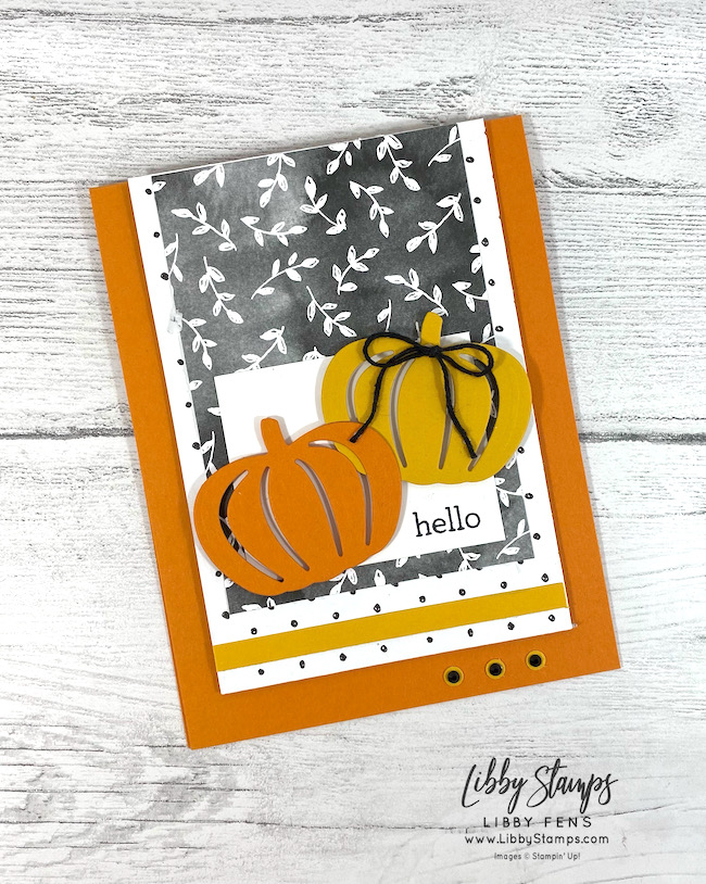 libbystamps, Stampin' Up, Love of Leaves, Detailed Pumpkins Dies, Beautifully Penned DSP, TSOT, Try Stampin' on Tuesday, SAB, Fall Sale-a-bration 2021, Sale-A-Bration, Sale-a-bration 2021