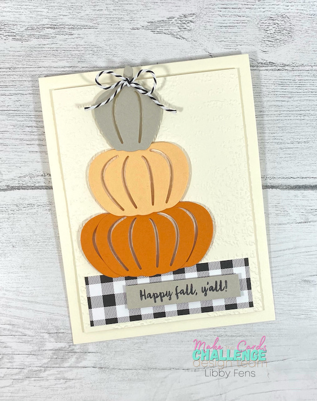 libbystamps, Stampin' Up, Fall, Banner Year, Detailed Pumpkins Dies, Timeworn Type 3D, Pattern Party DSP, Playful Pets Trim Combo Pack, MTCC, Make The Cards Challenge