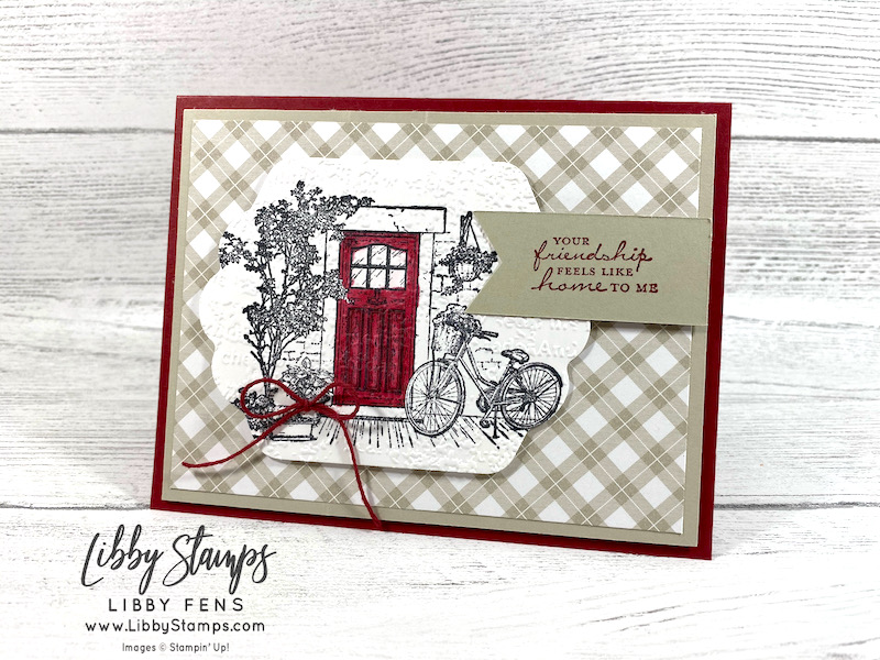 libbystamps, Stampin' Up, Feels Like Home, Timeworn Type 3D EF, Seasonal Labels Dies, Peaceful Prints DSP, Cherry Cobbler Stampin' Blends, SAB, Fall Sale-a-bration 2021, Sale-A-Bration, Sale-a-bration 2021, Saleabration, Stamping With Friends Blog Hop