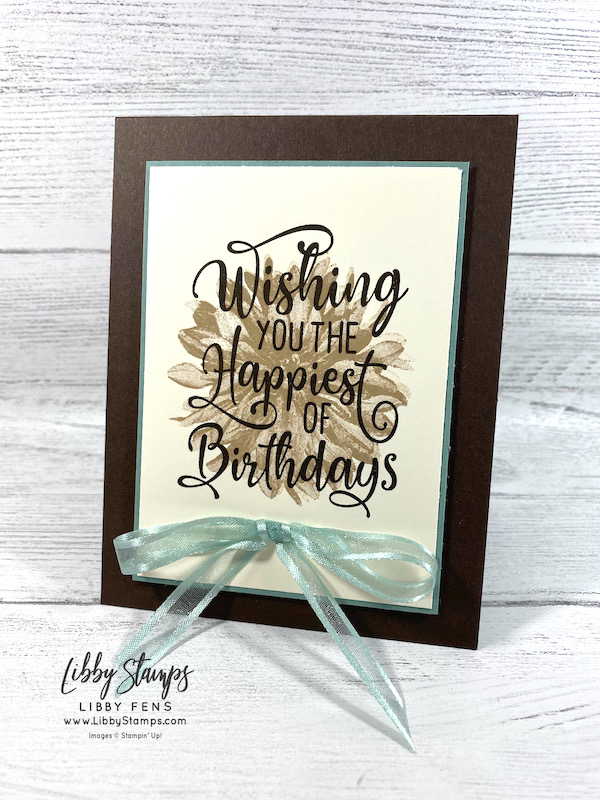 """libbystamps, Stampin' Up, Happiest of Birthdays, Delicate Dahlias, Stamparatus, Soft Succulent 3/8"""" Open Weave Ribbon, CCMC, Create with Connie and Mary, Create with Connie and Mary Challenges, SAB, Fall Sale-a-bration 2021, Sale-A-Bration, Sale-a-bration 2021, Saleabration, Saleabration 2021"""