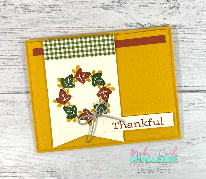 libbystamps, Stampin' Up, Banner Year, Time of Giving, Timeworn Type 3D EF, Heartwarming Hugs DSP, Stamparatus, MTCC, Make The Cards Challenge