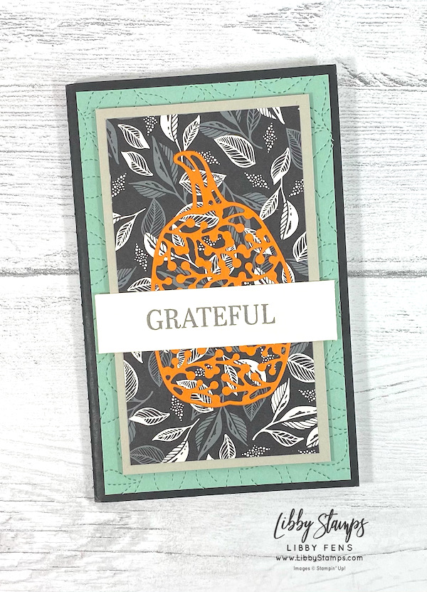 libbystamps, Stampin' Up, Sparkle Of The Season, Stitched Greenery Die, Detailed Pumpkin Dies, Simply Elegant, blog hop, Thanksgiving, Fall, Gratitude Journal