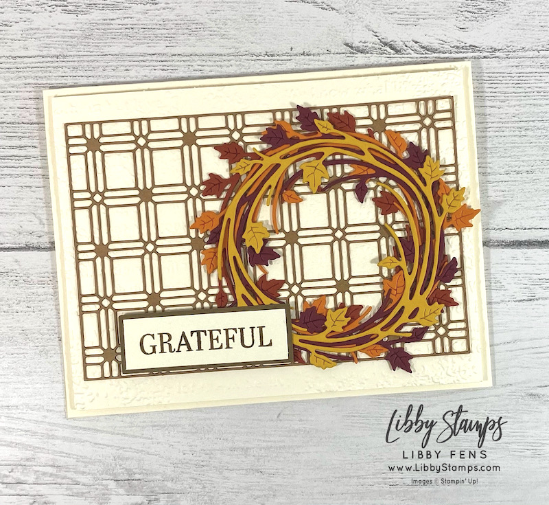 libbystamps, Stampin' Up, Sparkle Of The Season, Sparkle Of The Season Bundle, Seasonal Swirls Dies, Timeworn Type 3D EF, Paper Lattice, CSTB, Creative Stampers, Creative Stampers Tutorial Bundle Group, Fall Card, Grateful